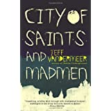 City of Saints and Madmen ~ Jeff VanderMeer
