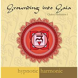 Chakra Meditation: Grounding into Gaia, Root Chakra Meditation