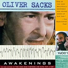 Awakenings (       UNABRIDGED) by Oliver Sacks Narrated by Jonathan Davis, Oliver Sacks