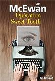 Ian McEwan Opération Sweet Tooth