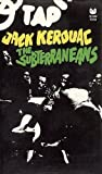 The Subterraneans (Grove Press Outrider Book) (0394179528) by Jack Kerouac