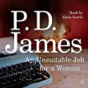 An Unsuitable Job for a Woman Audiobook by P. D. James Narrated by Katie Scarfe