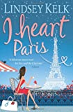 I Heart Paris Lindsey Kelk