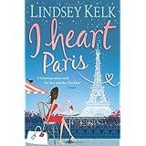 I Heart Parisby Lindsey Kelk