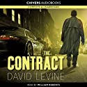 The Contract Audiobook by David Levien Narrated by Bill Roberts