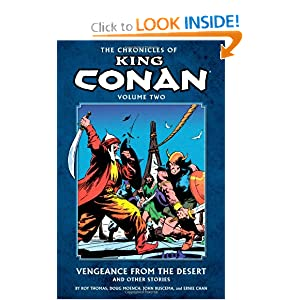 The Chronicles of King Conan Volume 2: Vengeance from the Desert and Other Stories by Roy Thomas, Doug Moench, John Buscema and Ernie Chan