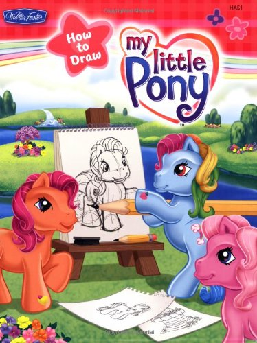 My Little Pony (Hasbro How to Draw Book) (Drawing My Little P compare prices)
