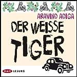 Der weiße Tiger | Aravind Adiga