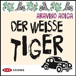 Der weiße Tiger Hörbuch