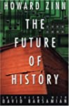 The Future of History: Interviews wit...