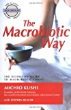 img - for The Macrobiotic Way book / textbook / text book