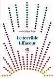 vignette de 'Le terrible effaceur (Marie-Sabine Roger)'