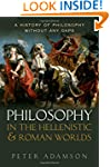 Philosophy in the Hellenistic and Rom...