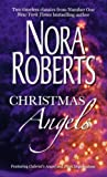 Christmas Angels: 0 (0263865770) by Nora Roberts