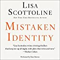 Mistaken Identity Audiobook by Lisa Scottoline Narrated by Kate Burton