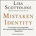 Mistaken Identity Audiobook by Lisa Scottoline Narrated by Kate Burton