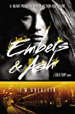 Embers & Ash (A Cold Fury Novel)