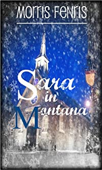 (FREE on 12/20) Romance: Sara In Montana by Morris Fenris - http://eBooksHabit.com