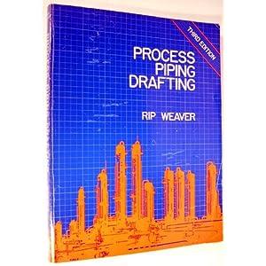 Process Piping Drafting Rip Weaver