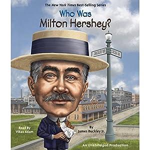 Who Was Milton Hershey? Audiobook