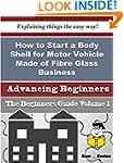 How to Start a Body Shell for Motor V...