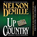 Up Country (       UNABRIDGED) by Nelson DeMille Narrated by Scott Brick