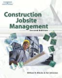 img - for Construction Jobsite Management 2nd edition by Mincks, William R., Johnston, Hal (2003) Hardcover book / textbook / text book