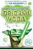 The Strange Case of Origami Yoda (Origami Yoda series Book 1)