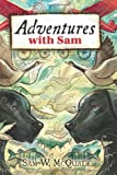 img - for Adventures with Sam book / textbook / text book