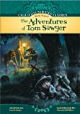 The Adventures of Tom Sawyer (Calico Illustrated Classics)