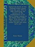 img - for Historical sketch of the Flathead Indian nation from the year 1813 to 1890. Embracing the history of the establishment of St. Mary's Indian mission in ... life of Father Ravalli and other early mis book / textbook / text book