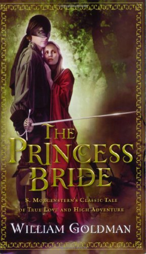 <i>The Princess Bride</i> by William Goldman