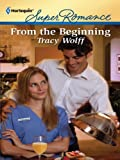 From the Beginning (Harlequin Super Romance)
