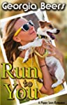 Run To You (Puppy Love Romance Book 2...