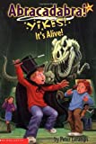 Yikes! It's Alive! (Abracadabra! Book 6) (0439389372) by Lerangis, Peter