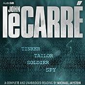 Tinker, Tailor, Soldier, Spy: The Karla Trilogy, Book 1 | [John le Carre]