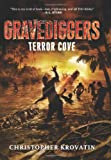 ISBN 9780062077431 product image for Gravediggers: Terror Cove | upcitemdb.com