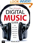 The Ultimate Digital Music Guide: The...