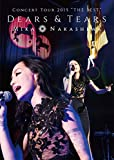 "MIKA NAKASHIMA CONCERT TOUR 2015""THE BEST""DEARS&TEARS [DVD]"