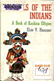 Dolls of the Indians: A Book of Kachina Effigies