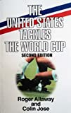 img - for The United States Tackles the World Cup book / textbook / text book