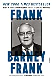 img - for Frank: A Life in Politics from the Great Society to Same-Sex Marriage book / textbook / text book