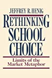 img - for Rethinking School Choice book / textbook / text book