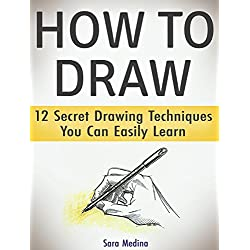 How to Draw: 12 Secret Drawing Techniques You Can Easily Learn (how to draw, drawing, how to draw a rose)
