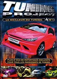 Tuning Project - Le Meilleur Du Tuning - Vol. 1