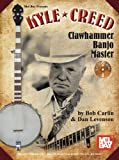 Mel Bay presents Kyle Creed - Clawhammer Banjo Master Book/CD Set