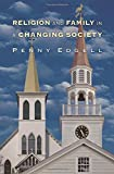 Religion and Family in a Changing Society (Princeton Studies in Cultural Sociology)