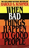 When Bad Things Happen to Good People (0380603926) by Harold S. Kushner