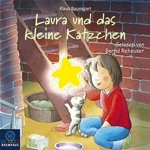 Laura und das kleine Kätzchen (Lauras Stern 8) Hörbuch