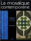 echange, troc Marc Gaillard - La mosaïque contemporaine